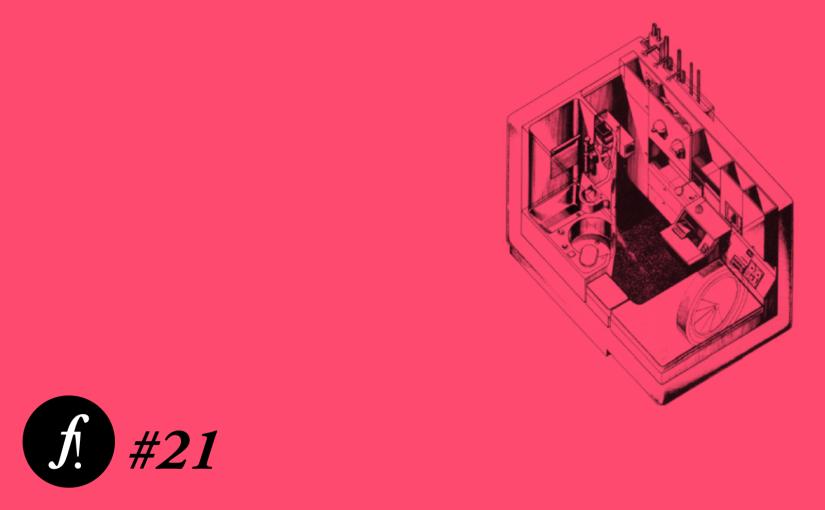 Fora de prumo F! #21. Tiny houses, bigproblems